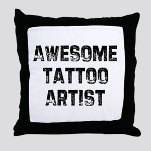 Awesome Tattoo Artist Throw Pillow