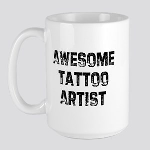 Awesome Tattoo Artist Large Mug