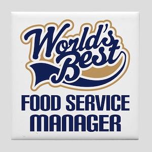Food Service Manager (Worlds Best) Tile Coaster
