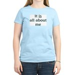 All About Me Women's Pink T-Shirt
