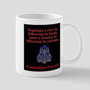 Negotiate A River - Cambodian Proverb 11 oz Cerami