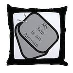 My Son is an Airman dog tag  Throw Pillow