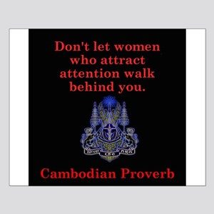 Dont Let Women Who Attract - Cambodian Proverb Sma