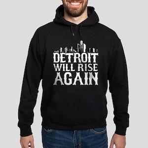 Detroit Will Rise Again Hoodie