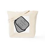 My Fiancee is an Airman dog tag  Tote Bag