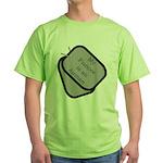 My Fiancee is an Airman dog tag Green T-Shirt