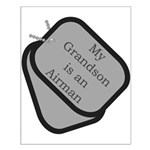 My Grandson is an Airman dog tag Small Poster