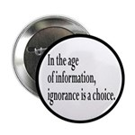 Ignorance Is A Choice Inspirational 2.25