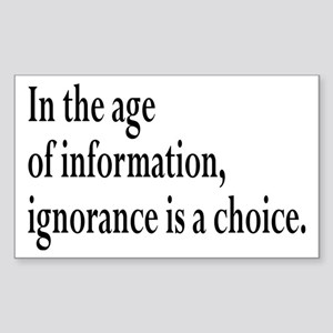 Ignorance Is A Choice Inspirational Sticker (Recta