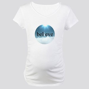 Inspirational Believe Quote Maternity T-Shirt