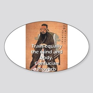 Train Equally - Confucian Proverb Sticker (Oval)