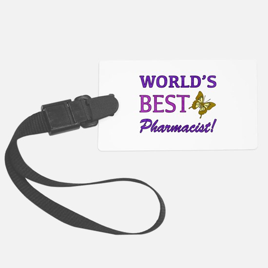 World's Best Pharmacist (Butterfly) Luggage Tag