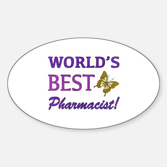 World's Best Pharmacist (Butterfly) Sticker (Oval)