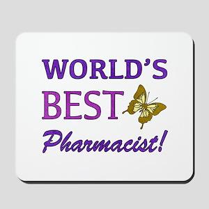 World's Best Pharmacist (Butterfly) Mousepad
