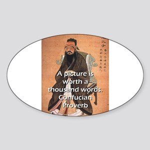 A Picture Is Worth - Confucian Proverb Sticker (Ov