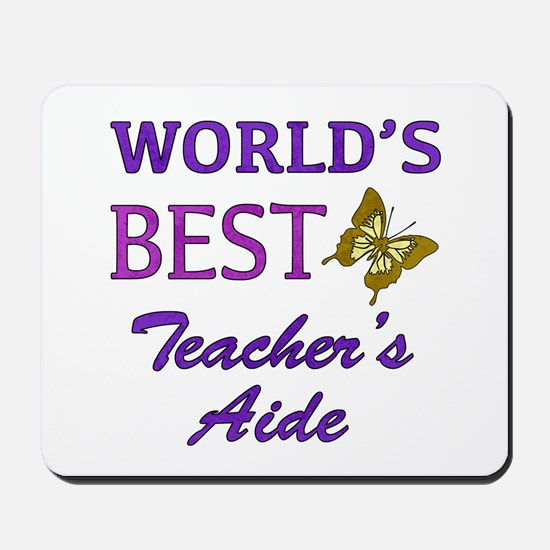 World's Best Teacher's Aide (Butterfly) Mousepad