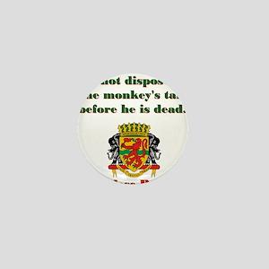 Do Not Dispose - Congolese Proverb Mini Button