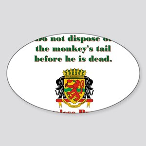 Do Not Dispose - Congolese Proverb Sticker (Oval)