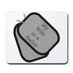 My Wife is a Sailor dog tag Mousepad