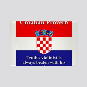 Truth's Violinist - Croatian Proverb Rectangle Mag