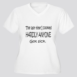 The Last Time I Cooked Women's Plus Size V-Neck T-