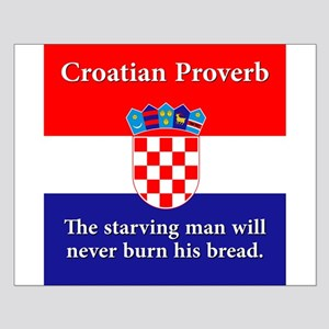 The Starving Man - Croatian Proverb Small Poster