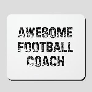 Awesome Football Coach Mousepad