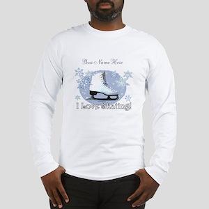 I Love Skating! Long Sleeve T-Shirt