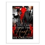 If You Cant Stand the Heat Poster Design