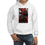 If You Cant Stand the Heat Jumper Hoody