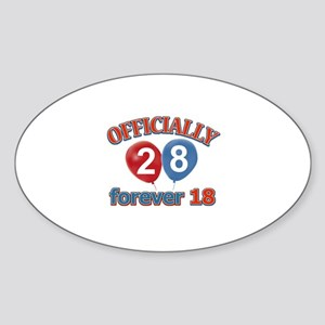 Officially 28 forever 18 Sticker (Oval)