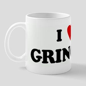 I Love GRINGOS Mug