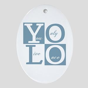 YOLO Square Ornament (Oval)