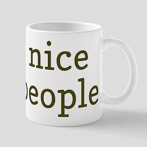 Be Nice To People Mug