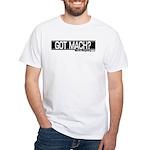White T-Shirt Got Mach