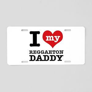 I love my Reggaeton dance daddy Aluminum License P