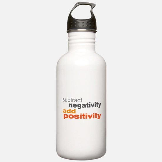 Subtract Negativity Add Positivity Water Bottle