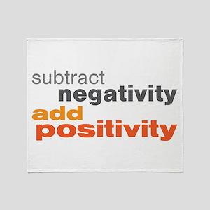 Subtract Negativity Add Positivity Throw Blanket