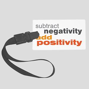 Subtract Negativity Add Positivity Large Luggage T