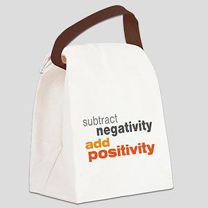 Subtract Negativity Add Positivity Canvas Lunch Ba