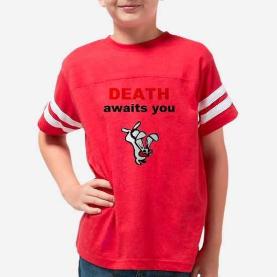2-deathawaitsyou2 Youth Football Shirt