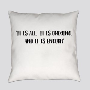 It is all Outlander Everyday Pillow