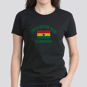 Life is better with a Ghanaian Women's Dark T-Shir