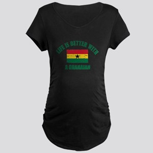Life is better with a Ghanaian Maternity Dark T-Sh