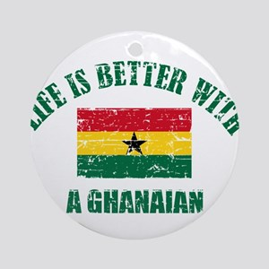 Life is better with a Ghanaian Ornament (Round)