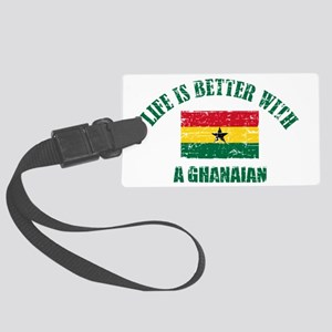 Life is better with a Ghanaian Large Luggage Tag