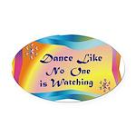dance LIKE....png Oval Car Magnet