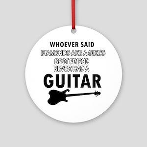 Electric Guitar better than Diamonds Ornament (Rou