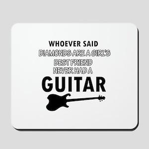 Electric Guitar better than Diamonds Mousepad