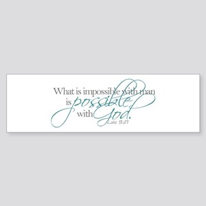 Possible with God Bumper Sticker